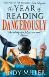 the-year-of-reading-dangerously-how-fifty-great-books-saved-my-life