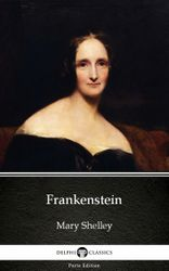 frankenstein-1831-version-by-mary-shelley-delphi-classics-illustrated