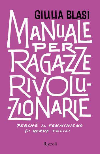 manuale-per-ragazze-rivoluzionarie 1